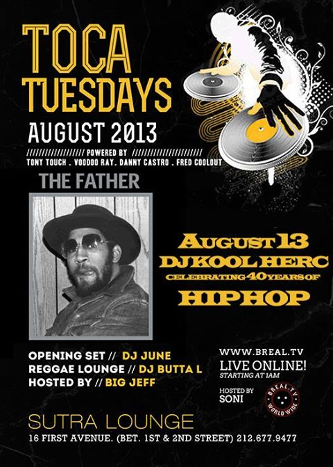 kool herc august 13th 2k13 at toca tuesdayz flyer (www.thundaground.tv)