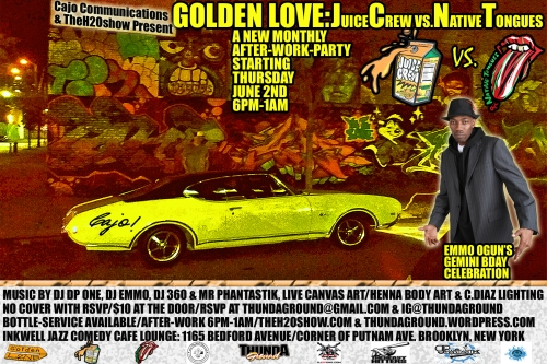 GOLDEN LOVE june 2 em2 bday flyer-JUICE VS NATIVE